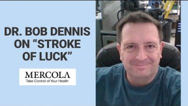 "Dr. Bob Dennis on ""Stroke of Luck"""
