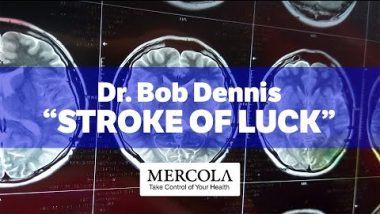 """Dr. Bob Dennis on his """"Stroke of Luck"""""""